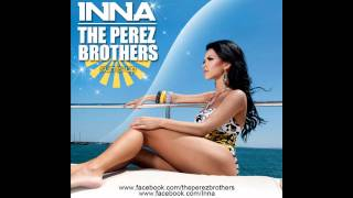 Inna - Sun Is Up The Perez Brothers official Remix