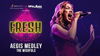 Aegis Medley by The Wishfuls | One Music FRESH