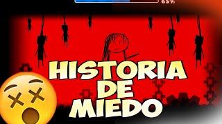LA MEJOR HISTORIA DE MIEDO EN GEOMETRY DASH 2.0
