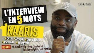 """KAARIS  : L'INTERVIEW EN 5 MOTS - """"Je ne ferai plus de freestyles, plus jamais…"""""""