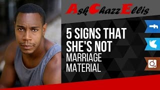 5 signs that she's not marriage material