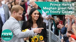 Prince Harry and Meghan, Duchess of Sussex greet fans at Trinity College Dublin