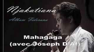 """Njakatiana Hira Fiderana """"Mahagaga"""" feat Joseph d'Af"""