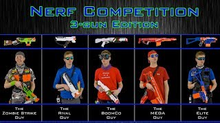 NERF WAR   THE COMPETITION   3-GUN EDITION!