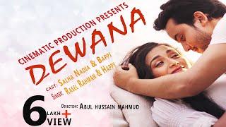 Dewana By Rasel & Happy | Salha Nadia & Bappy|