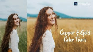 Copper and Gold Color Grading Effect in Photoshop - Autumn Tones Look Tutorial