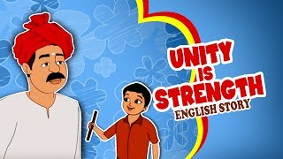 Unity is Strength - English Moral Story for Kids