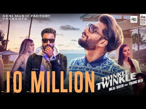 Xxx Mp4 Twinkle Twinkle Bilal Saeed Ft Young Desi Official Video 3gp Sex