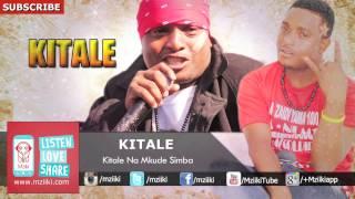 Kitale Na Mkude Simba | Kitale | Official Audio