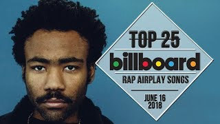 Top 25 • Billboard Rap Songs • June 16, 2018 | Airplay-Charts