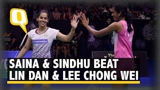 Highlights: Saina Nehwal & PV Sindhu Beat Lin Dan & Lee Chong Wei | The Quint
