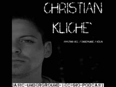 Christian Kliche` @ BASIC Underground Techno Podcast