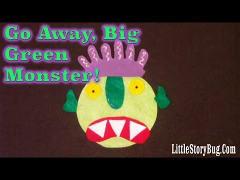 Felt Board Activity Go Away Big Green Monster Littlestorybug