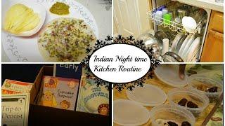 Indian Night Time Kitchen Routine