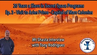 Visit to Aries Prime - 20 Years a Slave in Secret Space Programs - Pt 3 (S04E07)