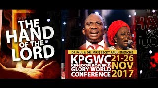 THE HAND OF THE LORD#KPGWC2017 DAY 1 MORNING-21-11-2017