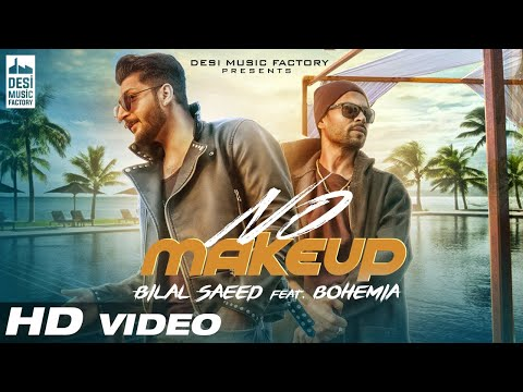 Xxx Mp4 No Make Up Bilal Saeed Ft Bohemia Bloodline Music Official Music Video 3gp Sex