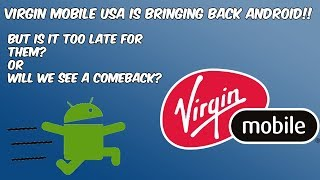 Virgin Mobile USA Bringing Back Android Phones (Is it too Late?) HD