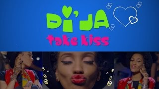 Di'Ja ft. BabyFresh - Take Kiss Official Music video