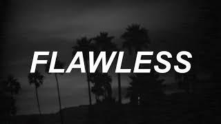 Flawless - The Neighbourhood Lyrics
