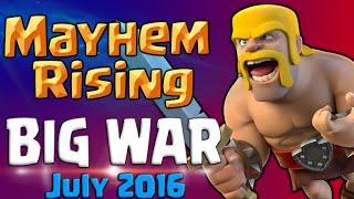 Clash of Clans   Mayhem Rising BIG War Recap July 2016 - TH8-11 CoC Attacks