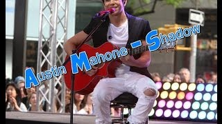 Austin Mahone - Shadow [Legendado/Lyric]