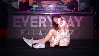 [DANCE] Everyday || Ella Cruz