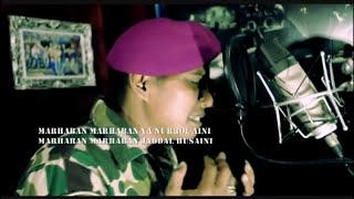 Gusshina - Marhaban (Kopral Marinir Agus Ahmadi)