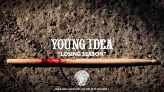 Young Idea - Losing Season