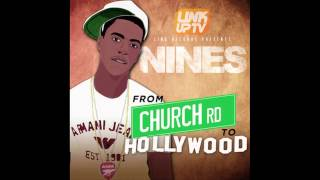 Nines - Intro  [@nines1ace](From Church Rd to Hollywood)