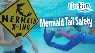 Mermaid Tail Safety