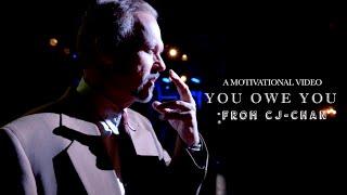 You Owe You - Motivational Video