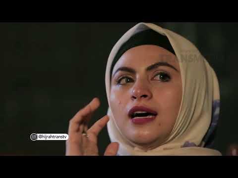 Download Lagu HIJRAH - Asha Shara Bercerita Tentang Hijrah Dan Ayahnya (21/8/18) Part4 MP3