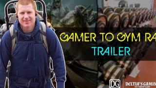 Gamer to Gym Rat - Part 1 - Trailer