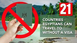 Countries without Visa - قائمة بـ 21 بلد بدون فيزا