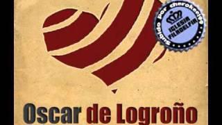 4.Oscar de Logroño - Escucha mi oracion