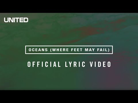 Oceans Where Feet May Fail Lyric Video Hillsong UNITED