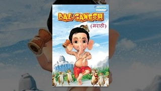 Bal Ganesh - Kids  Marathi Favourite Animation Movie