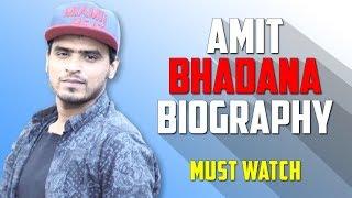 Amit Bhadana Biography | Success Story