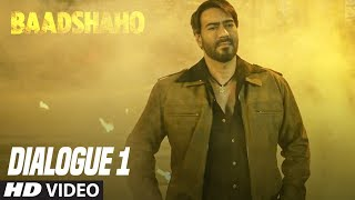 Woh Army Thi Par Hum Bhi Toh Harami The: Baadshaho (Dialogue Promo 1) Releasing 1 September