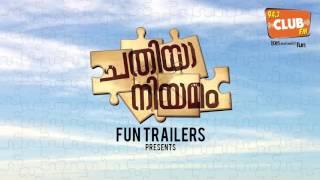 Chathiyaa Niyamam - Fun Trailers - Club FM 94.3