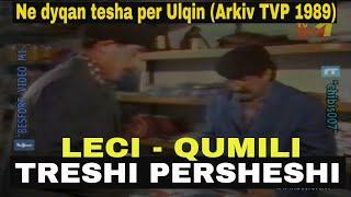 Qumili e Leci - Ne dyqan tesha per Ulqin (Arkiv TVP 1989)