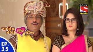 Sahib Biwi Aur Boss - साहिब बीवी और बॉस - Episode 35 - 5th February, 2016