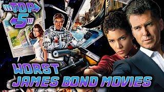 Top 5 Worst James Bond Movies