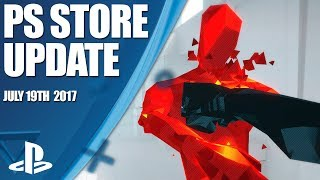 PlayStation Store Highlights - 19th July 2017