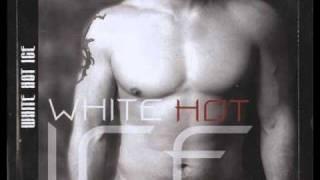 White Hot Ice - Rastaman
