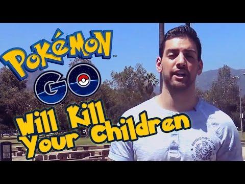 Pok̩mon GO Will Kill Your Children