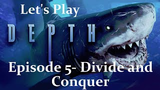Let's Play Depth- Divide and Conquer [Episode 5]