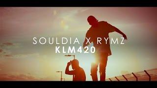 Souldia x Rymz - KLM420 (Album Amsterdam en vente partout)