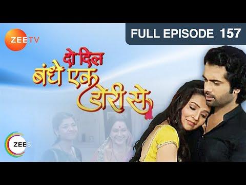 Do Dil Bandhe Ek Dori Se - Episode 157 - March 17, 2014